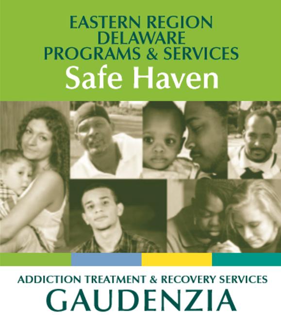 Gaudenzia Inc, Safe Haven